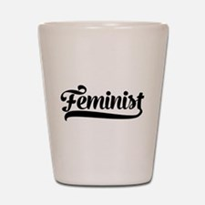 Feminist Shot Glass