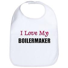 I Love My BOILERMAKER Bib