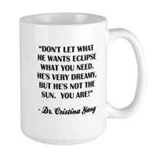 HE'S NOT THE SUN Mugs