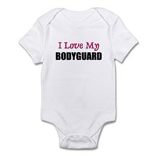 I Love My BODYGUARD Infant Bodysuit