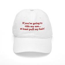"""Pull My Hair"" Baseball Cap"