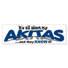 All About My Akitas Bumper Bumper Sticker