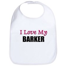 I Love My BARKER Bib