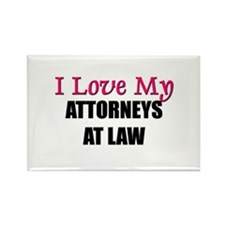 I Love My ATTORNEYS AT LAW Rectangle Magnet