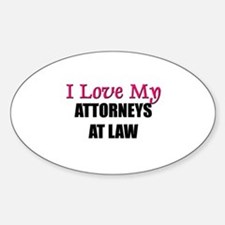 I Love My ATTORNEYS AT LAW Oval Decal