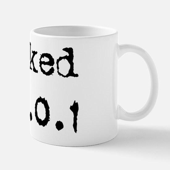 I hacked 127.0.0.1 Mug