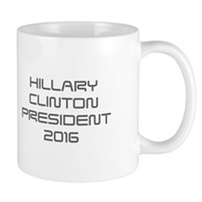 Hillary Clinton President 2016-Sav gray 410 Mugs
