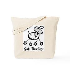 Got Poodle? Tote Bag