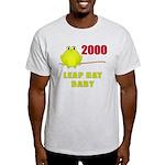 2000 Leap Year Baby Light T-Shirt