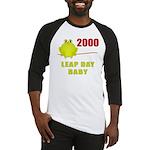 2000 Leap Year Baby Baseball Jersey
