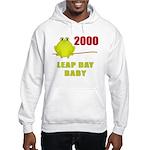 2000 Leap Year Baby Hooded Sweatshirt