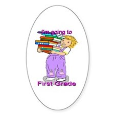I'm Going to First Grade (girl) Oval Decal