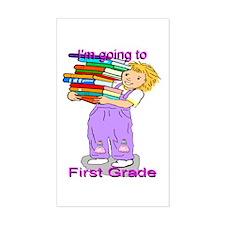 I'm Going to First Grade (girl) Sticker (Rectangul
