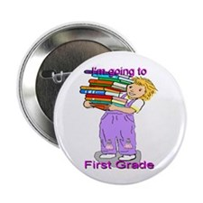 I'm Going to First Grade (girl) Button