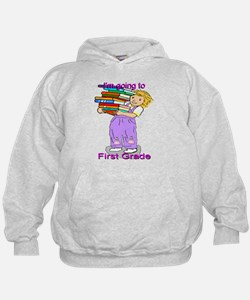 I'm Going to First Grade (girl) Hoodie