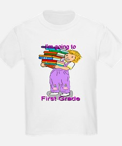I'm Going to First Grade (girl) T-Shirt