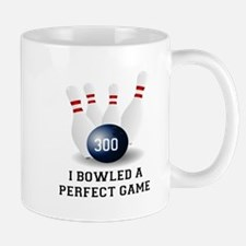 I BOWLED A PERFECT GAME. I BOWLED A 300 Mugs