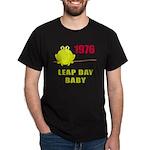 1976 Leap Year Baby Dark T-Shirt