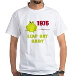 1976 Leap Year Baby White T-Shirt