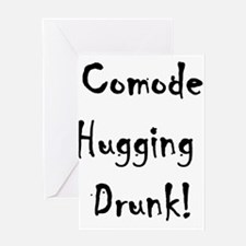 Comode Hugging Drunk Greeting Card
