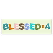 Blessed x 4 - Quad Bumper Bumper Sticker