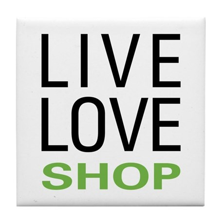Live Love Shop Tile Coaster