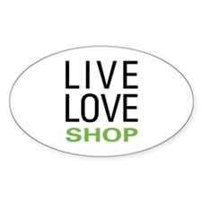 Live Love Shop Oval Decal