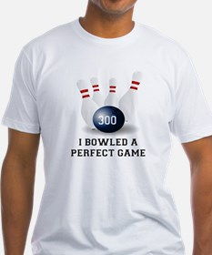 I BOWLED A PERFECT GAME. I BOWLED A 300 T-Shirt
