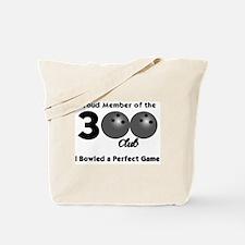 BOWLING.  300 CLUB.  I BOWLED A PERFECT F Tote Bag