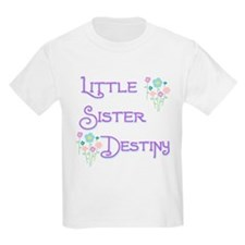 Little Sister Destiny T-Shirt