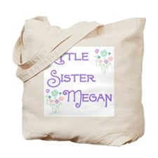 Little Sister Megan Tote Bag
