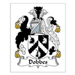 Dobbes Family Crest  Small Poster
