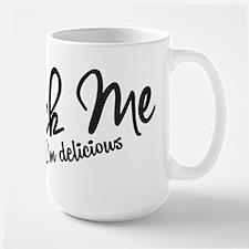 LICK ME I'M DELICIOUS Mugs