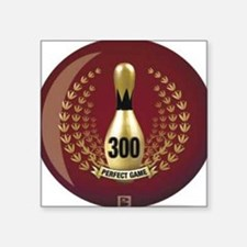 "BOWLING.  300 GAME.  PERFEC Square Sticker 3"" x 3"""