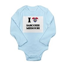 I love Sarcoxie Missouri Body Suit