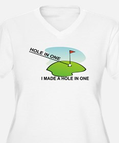 GOLF. I MAKE A HOLE IN ONE Plus Size T-Shirt