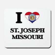 I love St. Joseph Missouri Mousepad