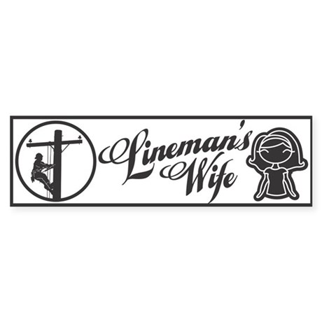 Lineman's Wife Sticker (Bumper)
