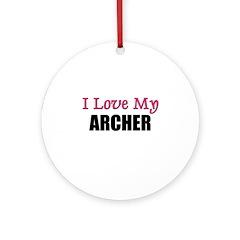 I Love My ARCHER Ornament (Round)