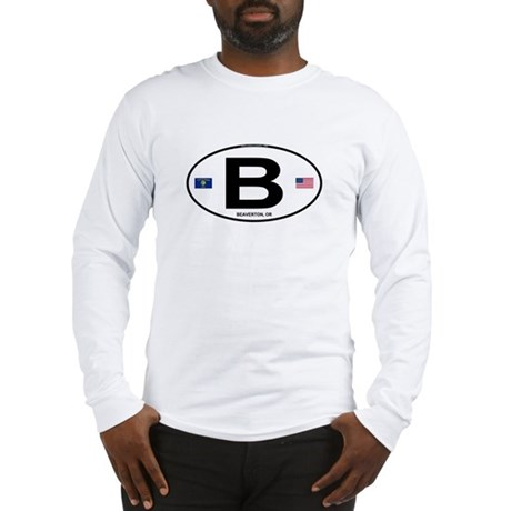 B Euro Oval - Beaverton, OR Long Sleeve T-Shirt