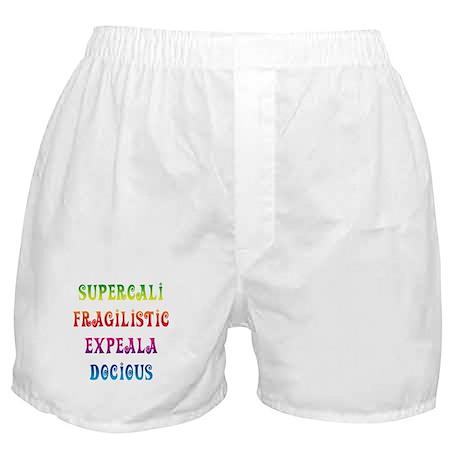 Supercalifragilisticexpealadocious Boxer Shorts