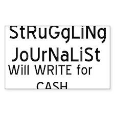 Struggliing Journalist Rectangle Decal