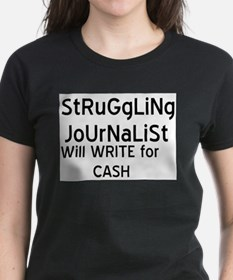 Struggliing Journalist Tee