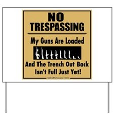 No Tresspassing Yard Sign