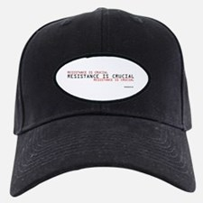 Resistance is Crucial Baseball Hat