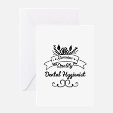 Cute Genuine Quality Dental Hygienis Greeting Card
