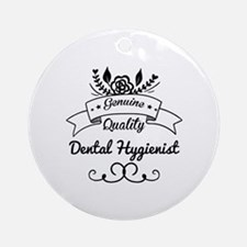 Cute Genuine Quality Dental Hygie Ornament (Round)