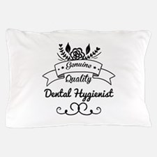Cute Genuine Quality Dental Hygienist Pillow Case