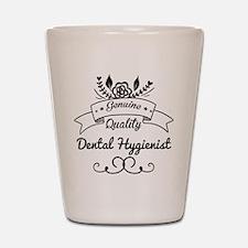 Cute Genuine Quality Dental Hygienist Shot Glass