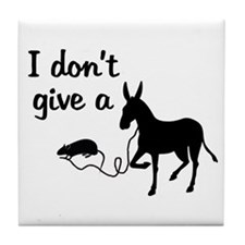 I Don't Give a Rat's Ass Tile Coaster